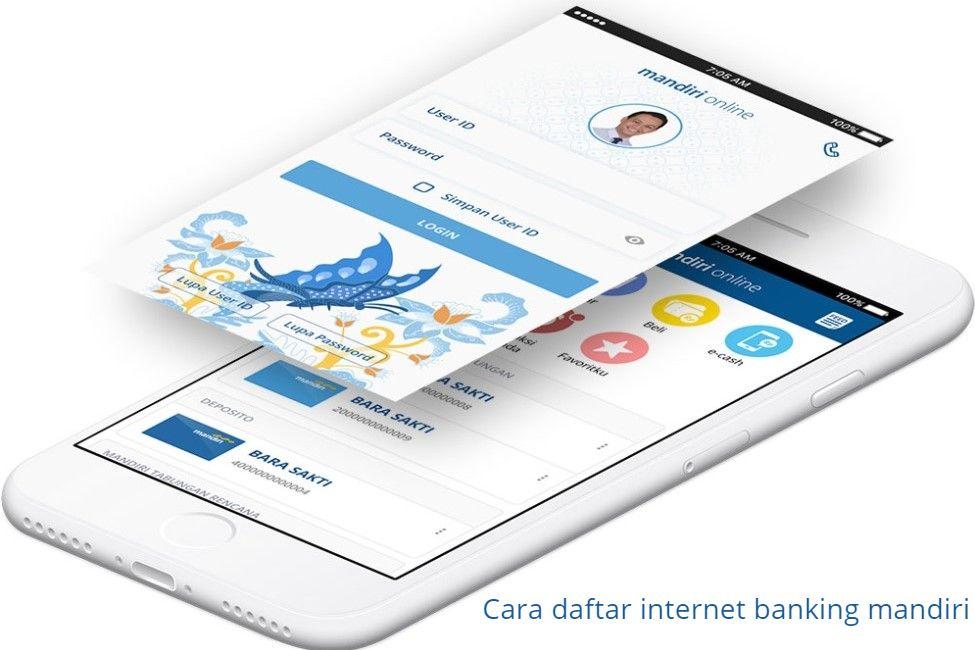 Cara daftar internet banking mandiri  atau daftar internet banking mandiri dan mandiri internet banking bisnis 2021